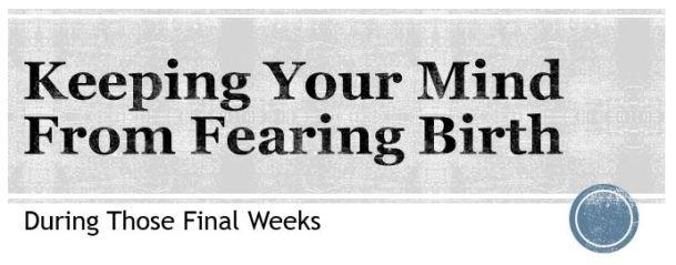 Fearing Birth